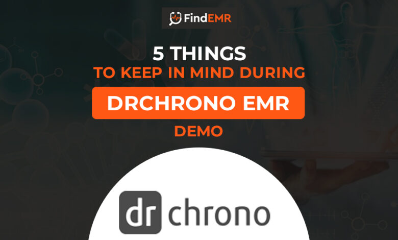 5-Things-to-Keep-in-mind-during-DrChrono-EMR-Demo